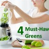 4 Must-Have Greens To Add to Your Smoothie and Why?